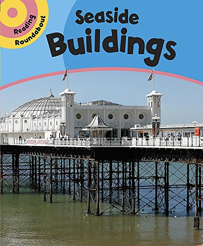 Reading Roundabout: Seaside Buildings By Paul Humphrey