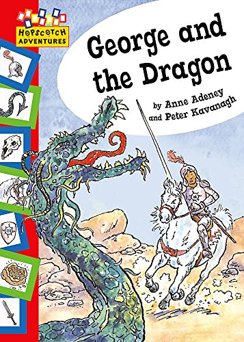Hopscotch: Adventures: George and The Dragon By Anne Adeney