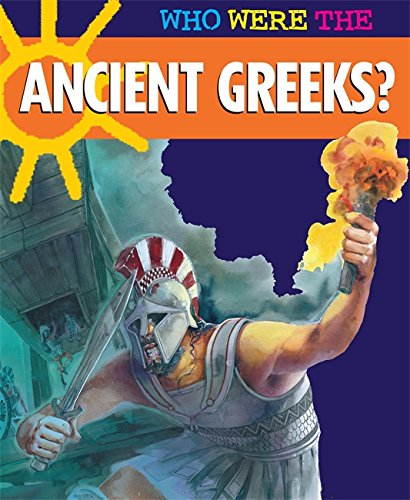 Who Were The.....Ancient Greeks? By Anne Mcrae