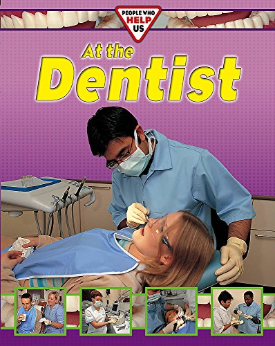 People Who Help Us: At The Dentist By Deborah Chancellor