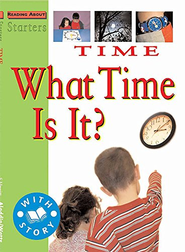 Starters: L2: Time-What Time is It? By Stewart Ross