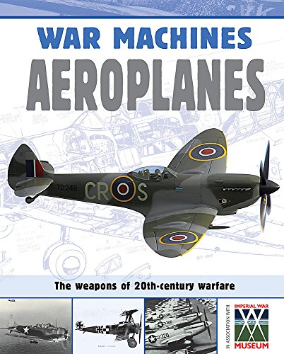 War Machines: Aeroplanes By Simon Adams