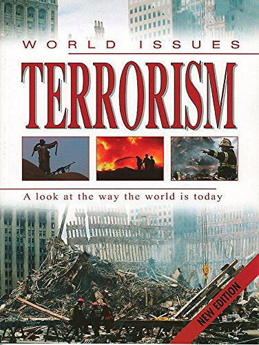 World Issues: Terrorism By Helen Donohoe