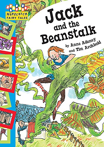 Hopscotch: Fairy Tales: Jack and The Beanstalk By Anne Adeney