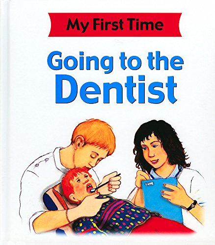 Going-To-The-Dentist-My-First-Time-by-Pipe-Jim-Hardback-Book-The-Cheap-Fast