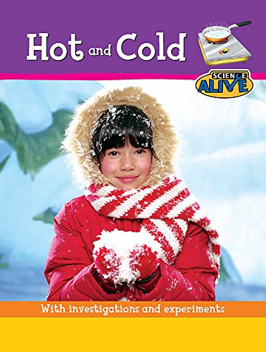 Science Alive: Hot and Cold By Terry Jennings