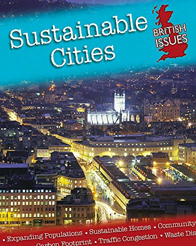 British Issues: Sustainable Cities By Andrew Smith