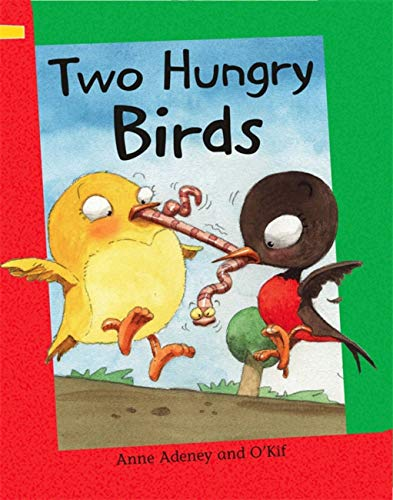 Reading Corner: Two Hungry Birds By Anne Adeney