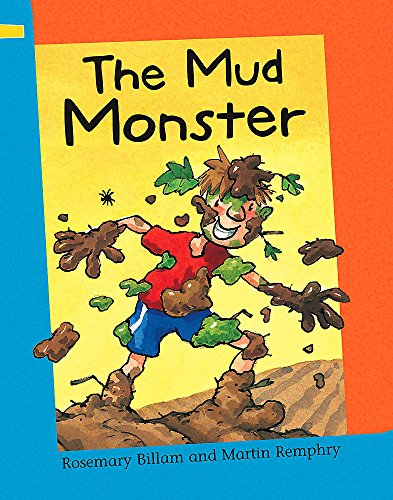 The Mud Monster By Rosemary Billam