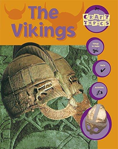 Craft Topics: The Vikings By Rachel Wright