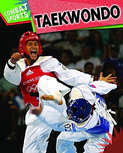 Combat Sports: Taekwondo By Paul Mason