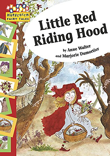 Hopscotch: Fairy Tales: Little Red Riding Hood By Anne Walter