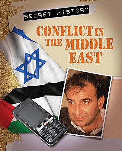 Conflict In the Middle East By David Abbott