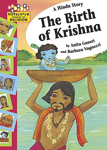 Hopscotch: Religion: A Hindu Story - The Birth of Krishna By Anita Ganeri