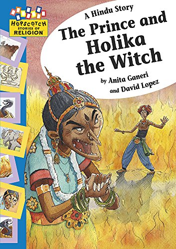 Hopscotch Religion: A Hindu Story - The Prince and Holika the Witch By  Anita Ganeri
