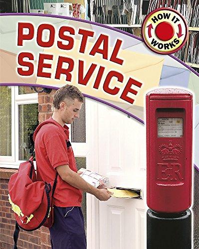 How It Works: Postal Service By James Nixon