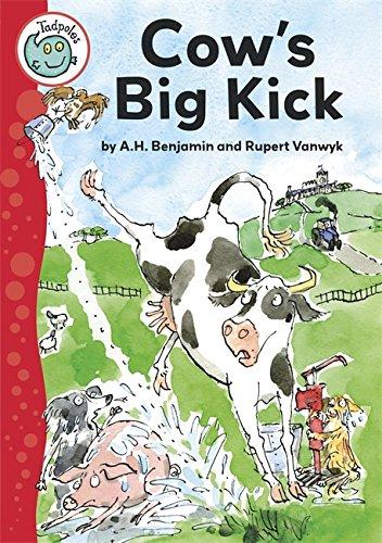 Tadpoles: Cow's Big Kick By A H Benjamin