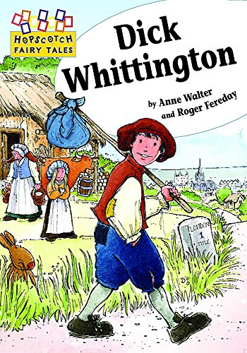 Hopscotch: Fairy Tales: Dick Whittington By Anne Walter