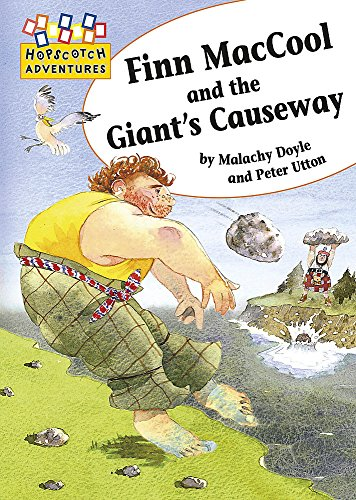 Hopscotch: Adventures: Finn MacCool and the Giant's Causeway By Malachy Doyle