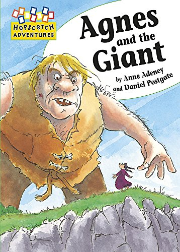 Hopscotch: Adventures: Agnes and the Giant By Anne Adeney