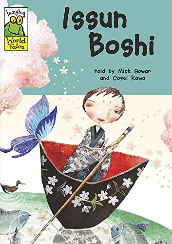 Leapfrog World Tales: Issun Boshi By Mick Gowar