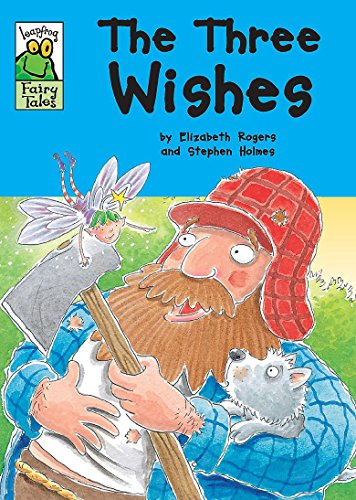 Leapfrog Fairy Tales: The Three Wishes By Elizabeth Rogers