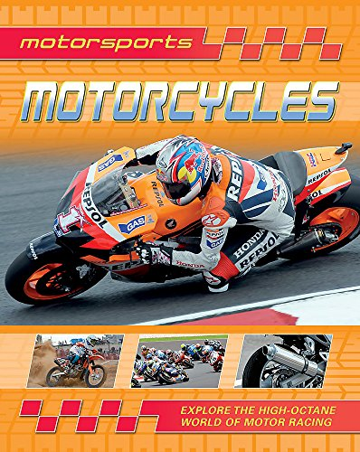 Motorsports: Motorcycles By Clive Gifford