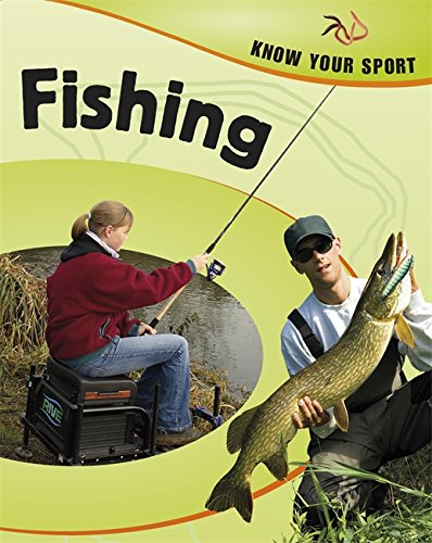 Know Your Sport: Fishing By Rita Storey