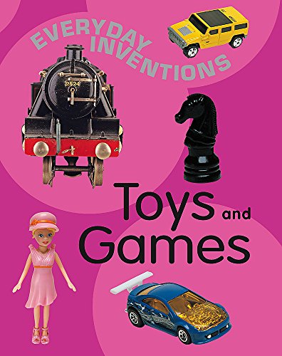 Everyday Inventions: Toys and Games By Jane Bidder