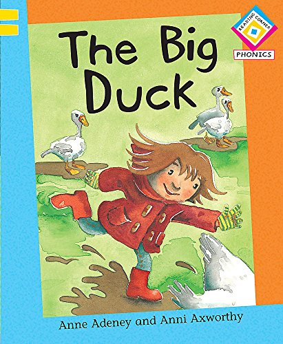 Reading Corner Phonics: The Big Duck By Anne Adeney