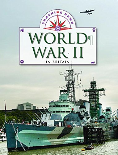 World War II in Britain by Liz Gogerly