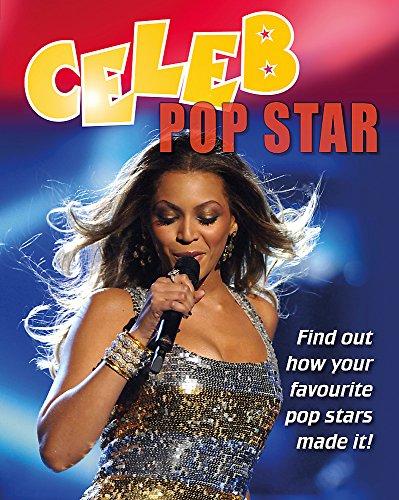 Celeb: Pop Star By Clare Hibbert