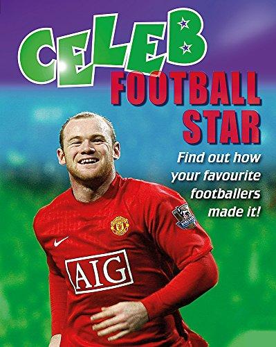 Celeb: Football Star By Geoff Barker