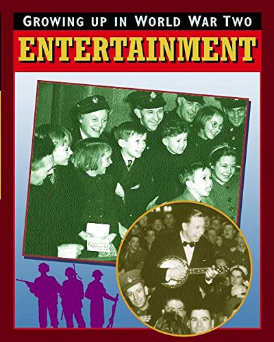 Entertainment (Growing Up In World War Two) by Catherine Burch
