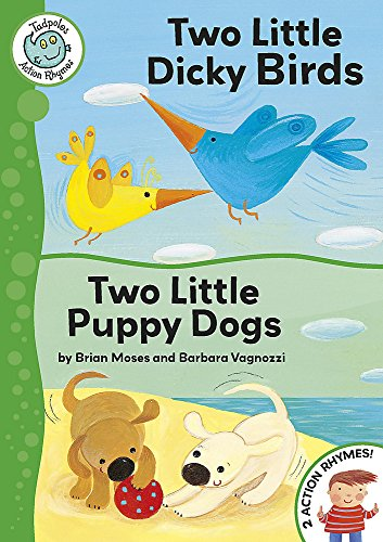 Tadpoles Action Rhymes: Two Little Dicky Birds / Two Little Puppy Dogs By Brian Moses