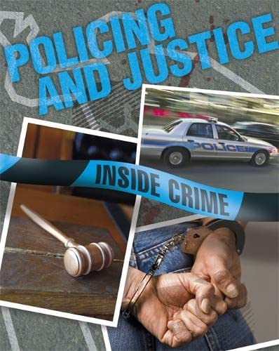 Inside Crime: Policing and Justice By Dirk Flint
