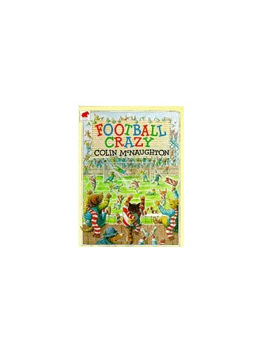 Football Crazy By Colin McNaughton