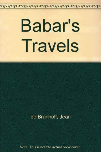 Babar's Travels By Jean de Brunhoff