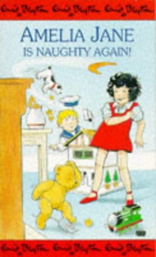 Amelia Jane is Naughty Again by Enid Blyton