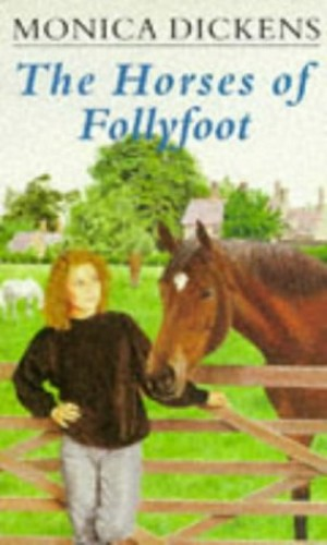 Horses of Follyfoot By Monica Dickens