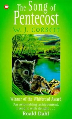 The Song of Pentecost By W.J. Corbett