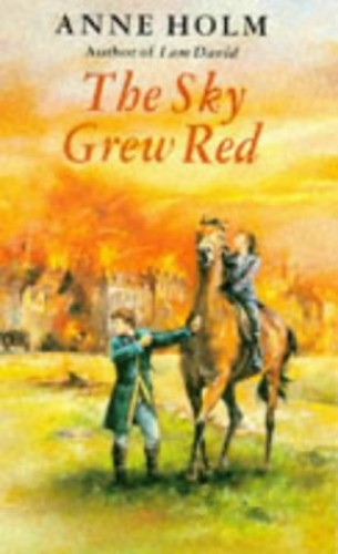 The Sky Grew Red By Anne Holm