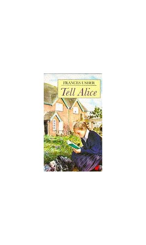 Tell Alice By Frances Usher