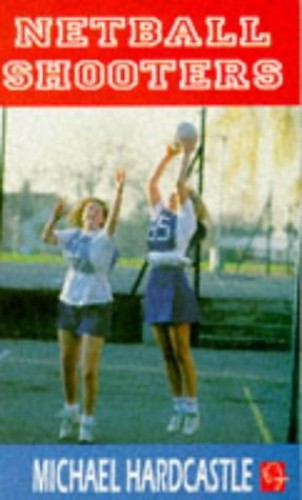 Netball Shooters By Michael Hardcastle