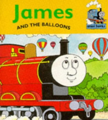 James and the Balloons By Christopher Awdry