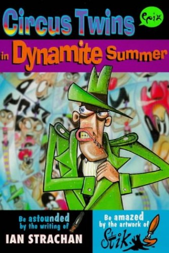 Circus Twins in Dynamite Summer By Ian Strachan