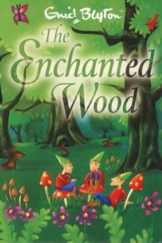 The Enchanted Wood By Enid Blyton