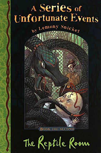 THE REPTILE ROOM: A SERIES OF UNFORTUNATE EVENTS Book the Second(Book Two, 2)) By LEMONY SNICKET