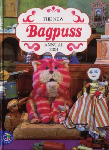 Bagpuss Annual 2001 (Annuals) by Unknown Author