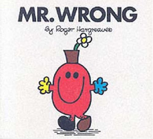 Mr. Wrong By Roger Hargreaves